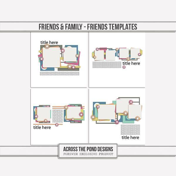Friends & Family - Friends Templates
