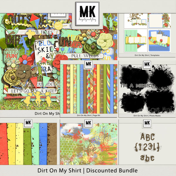 Dirt On My Shirt - Discounted Bundle