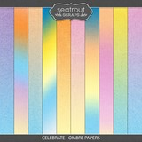Celebrate - Ombre Papers