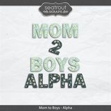 Mom To Boys Alpha