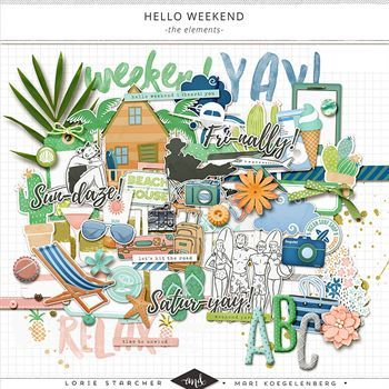 Hello Weekend - Elements Digital Art - Digital Scrapbooking Kits