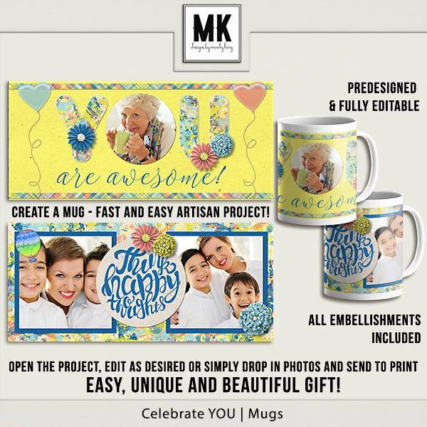 Celebrate You Mugs - Predesigned And Editable