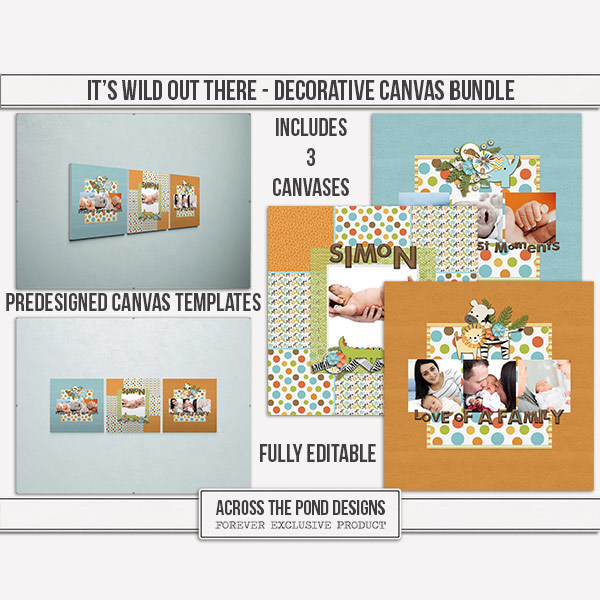 It's Wild Out There - Decorative Canvas Bundle Digital Art - Digital Scrapbooking Kits