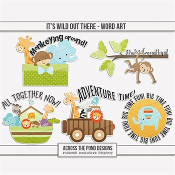 It's Wild Out There - Word Art