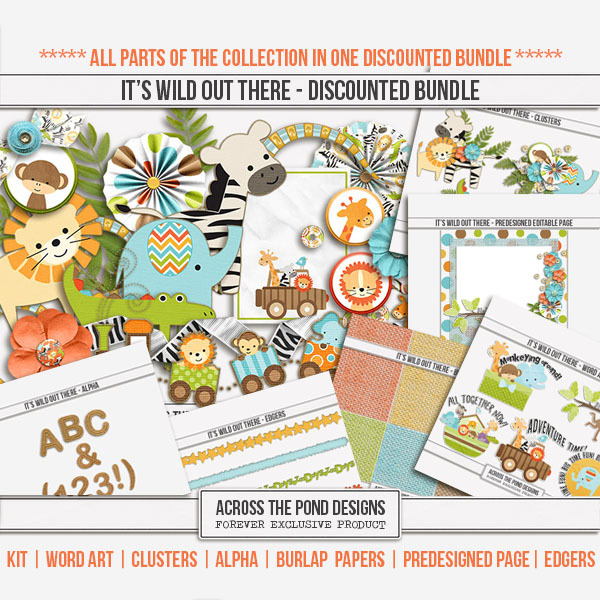 It's Wild Out There - Discounted Bundle Digital Art - Digital Scrapbooking Kits