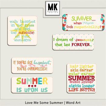 Love Me Some Summer - Word Art