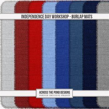 Independence Day Workshop - Burlap Mattes