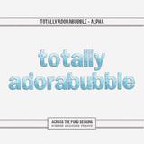 Totally Adorabubble - Alpha