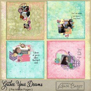 Gather Your Dreams Pre Made Pages