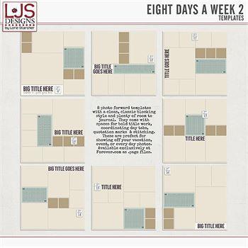Eight Days A Week 2 - Templates