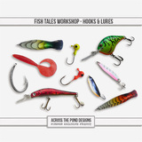 Fish Tales Workshop - Hooks And Lures