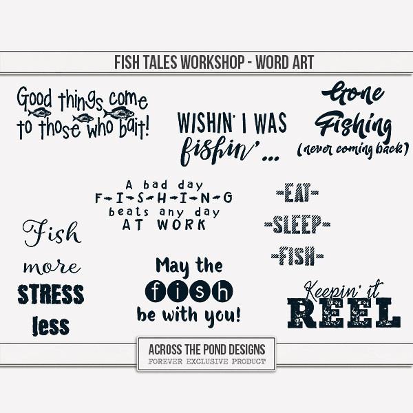 Fish Tales Workshop - Word Art Digital Art - Digital Scrapbooking Kits