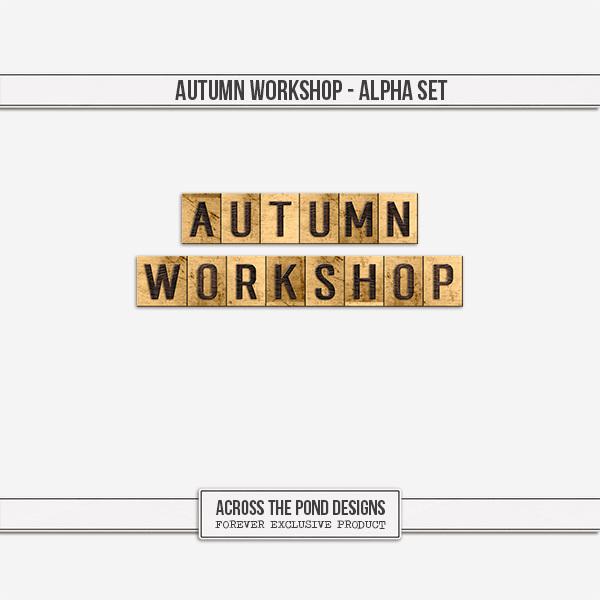 Autumn Workshop - Alpha Digital Art - Digital Scrapbooking Kits