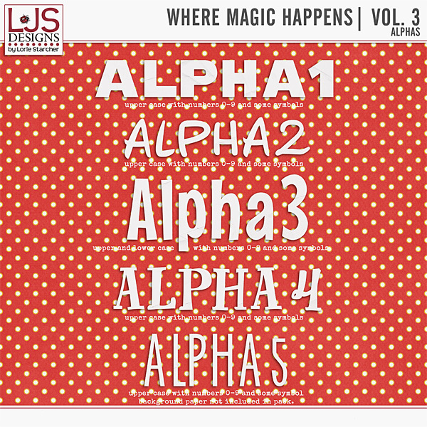 Where Magic Happens - Vol. 3 Alphas Digital Art - Digital Scrapbooking Kits