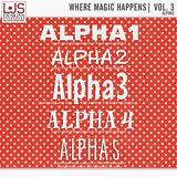 Where Magic Happens - Vol. 3 Alphas