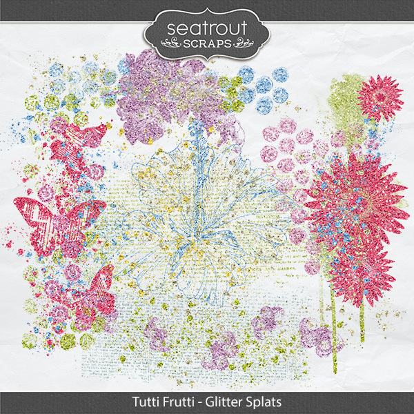 Tutti Frutti Glitter Splats Digital Art - Digital Scrapbooking Kits