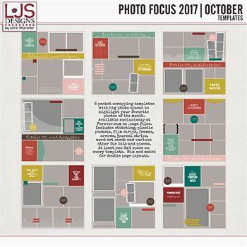 Photo Focus 2017 - October Templates Digital Art - Digital Scrapbooking Kits