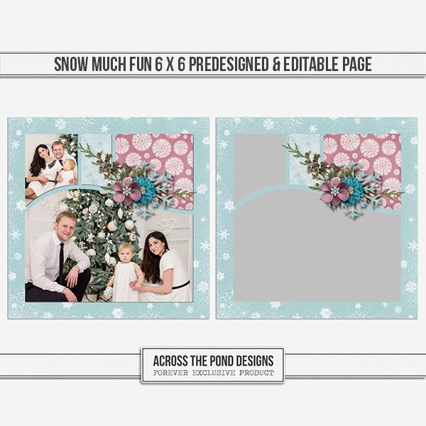 Snow Much Fun 6 X 6 Predesigned & Editable Page Digital Art - Digital Scrapbooking Kits