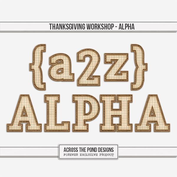 Thanksgiving Workshop - Alpha Digital Art - Digital Scrapbooking Kits