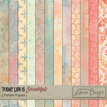 Today Life Is Beautiful Pattern Papers