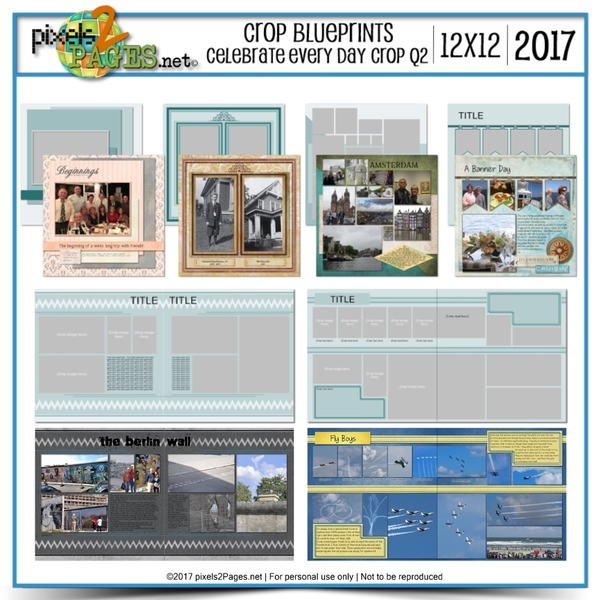 Crop Blueprints - Celebrate Every Day Q2 2017 12x12