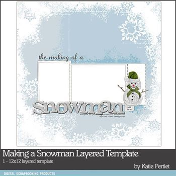 Making A Snowman Layered Template