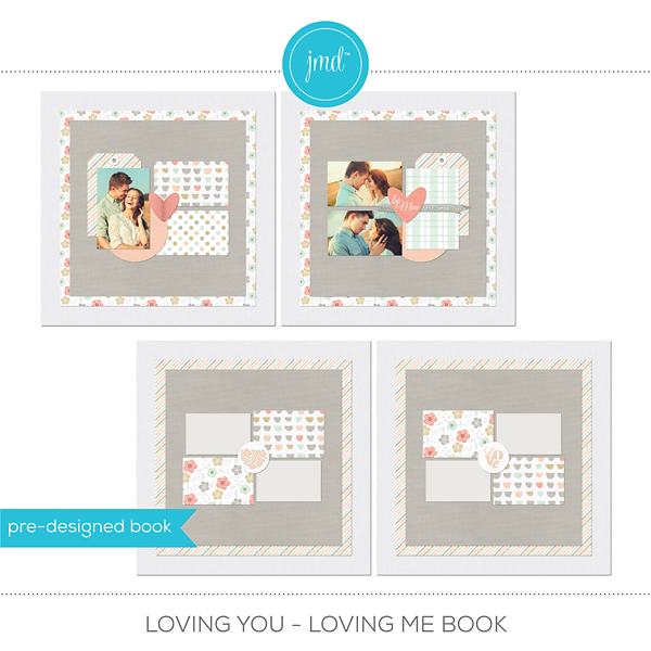 Loving You - Loving Me Book Digital Art - Digital Scrapbooking Kits