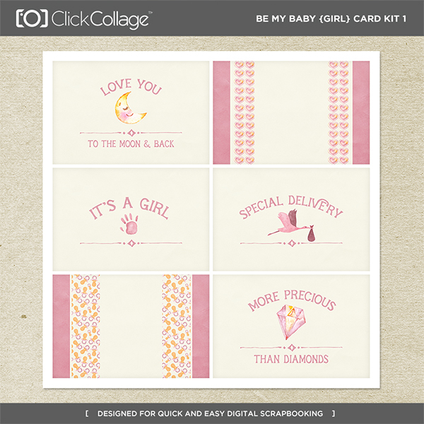 Be My Baby Girl Card Kit 1