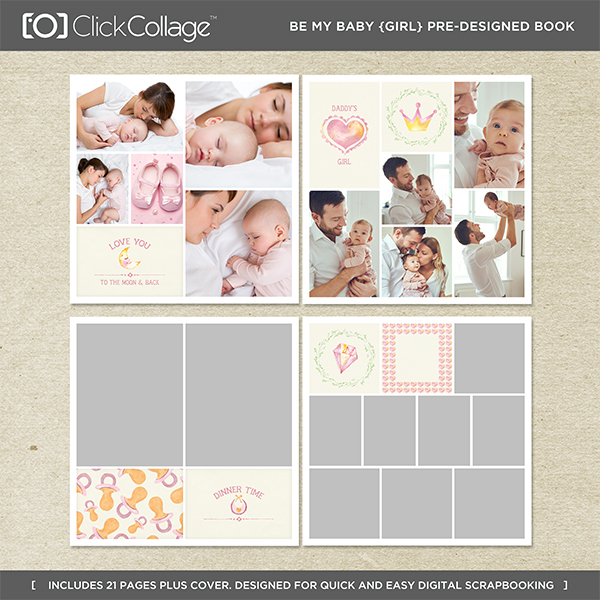 Be My Baby Girl Pre-designed Book