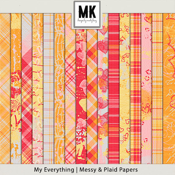 My Everything - Messy & Plaid Papers Digital Art - Digital Scrapbooking Kits
