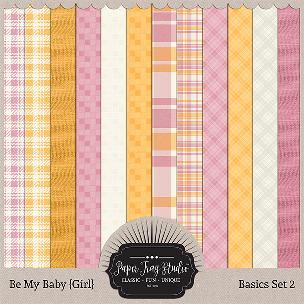Be My Baby Girl - Basics Set 2