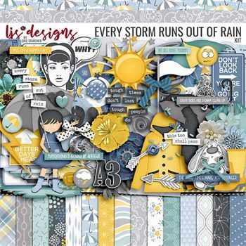 Every Storm Runs Out Of Rain Digital Art - Digital Scrapbooking Kits