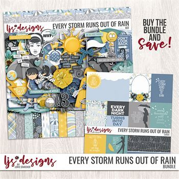 Every Storm Runs Out Of Rain - Bundle Digital Art - Digital Scrapbooking Kits