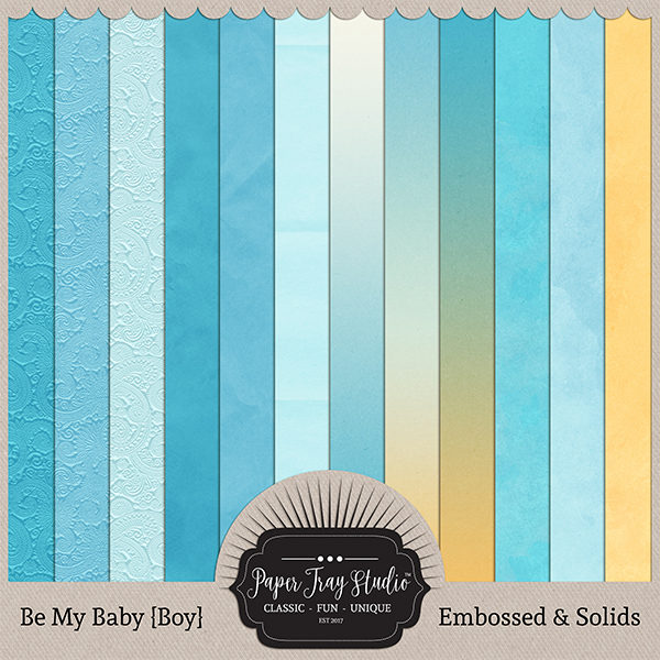 Be My Baby - Boy - Embossed & Solids