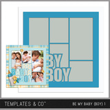 Be My Baby Boy 1