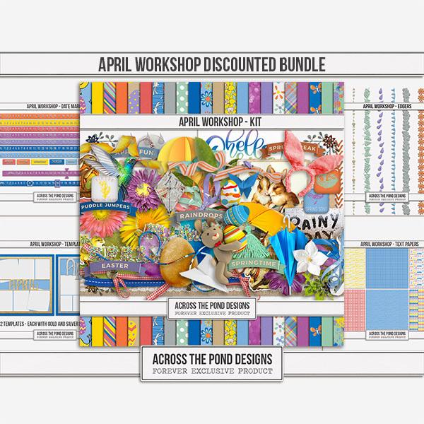 April Workshop - Discounted Bundle Digital Art - Digital Scrapbooking Kits