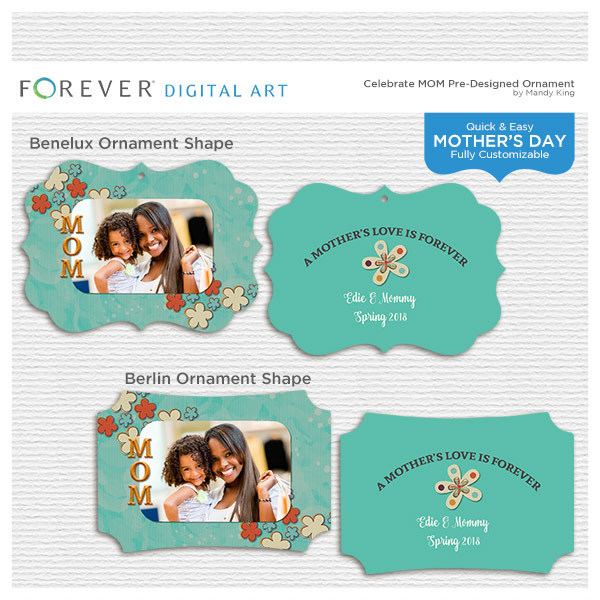 Celebrate Mom Pre-designed Ornament Digital Art - Digital Scrapbooking Kits