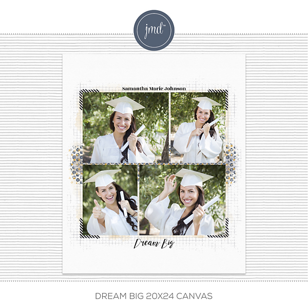Dream Big 20x24 Canvas Digital Art - Digital Scrapbooking Kits