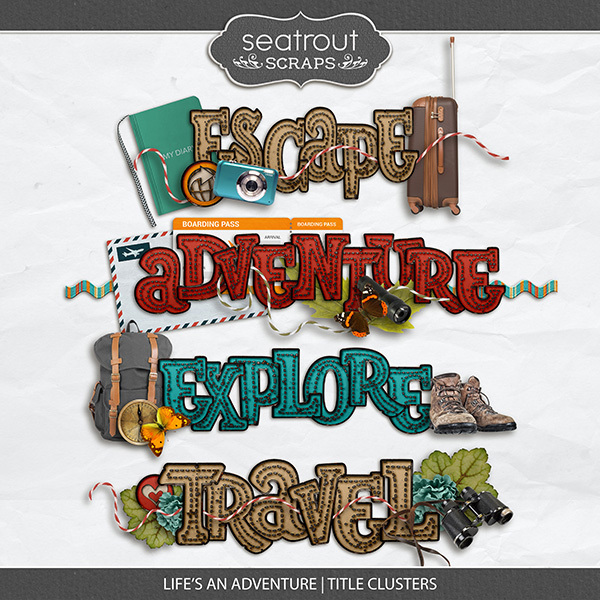Lifes An Adventure Title Clusters Digital Art - Digital Scrapbooking Kits