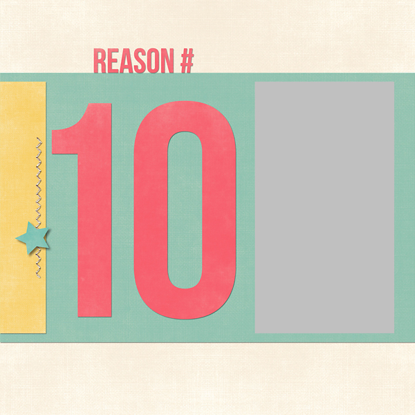 Ten Reasons Why