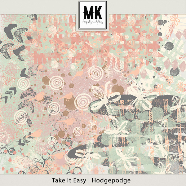 Take It Easy - Hodgepodge Digital Art - Digital Scrapbooking Kits