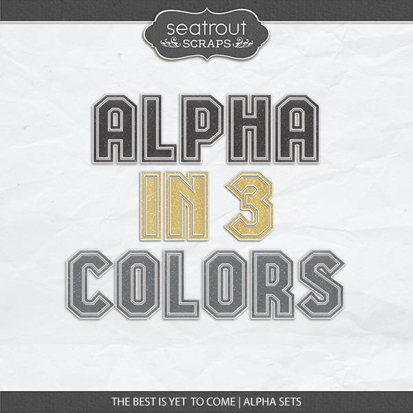 The Best Is Yet To Come - Alpha Sets