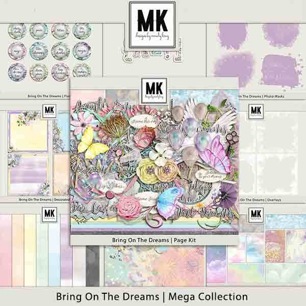 Bring On The Dreams Mega Collection