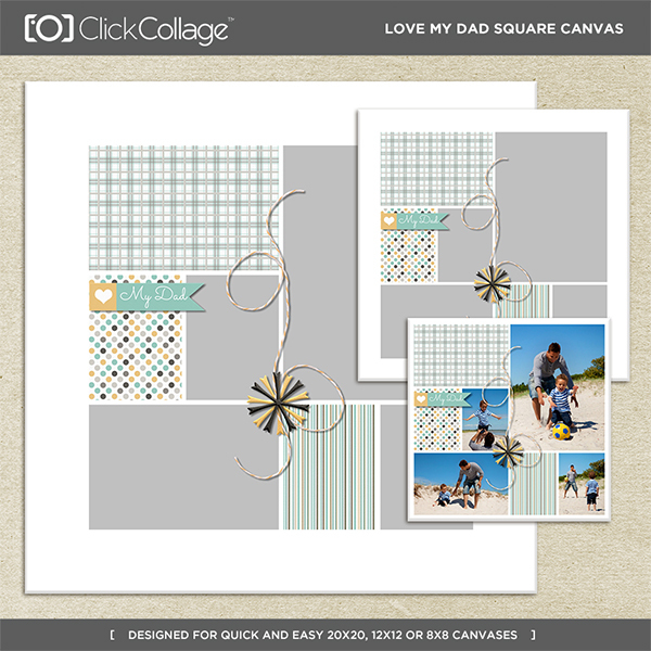 Love My Dad Square Canvas Digital Art - Digital Scrapbooking Kits