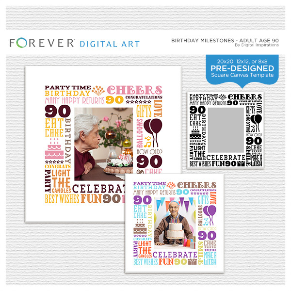 Birthday Milestones - Adult Age 90 Canvas Digital Art - Digital Scrapbooking Kits
