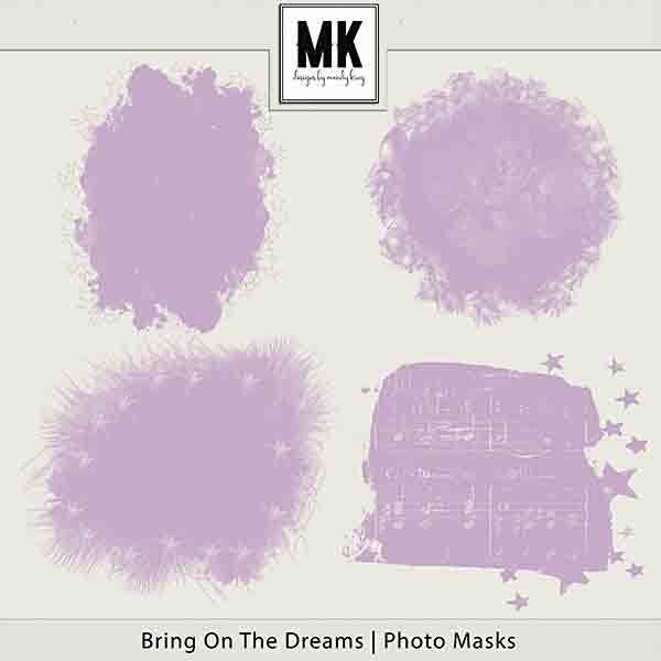 Bring On The Dreams - Photo Masks