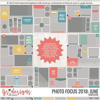 Photo Focus 2018 - June Digital Art - Digital Scrapbooking Kits
