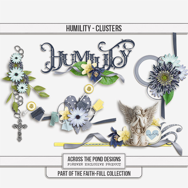 Faithfull Series - Humility - Clusters Digital Art - Digital Scrapbooking Kits