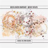Beer Lovers Snapshot - Messy Splats