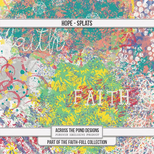 Faithfull Series - Faith Splats Digital Art - Digital Scrapbooking Kits